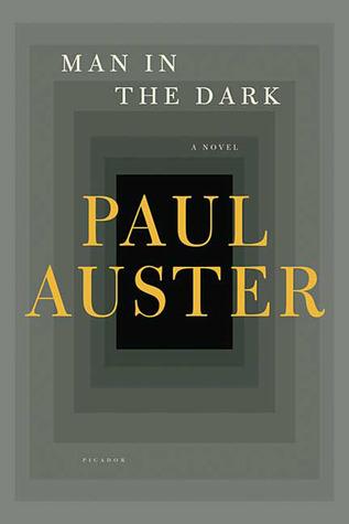 Man in the Dark: A Novel