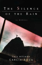 The silence of the rain by Luiz Alfredo Garcia-Roza