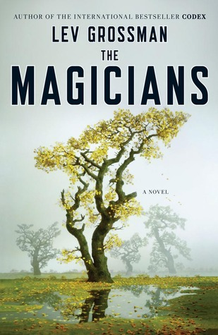 The Magicians, by Lev Grossman