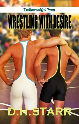 Wrestling with Desire (Wrestling #1)