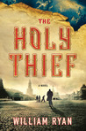 The Holy Thief: A Novel (Captain Alexei Dimitrevich Korolev, #1)