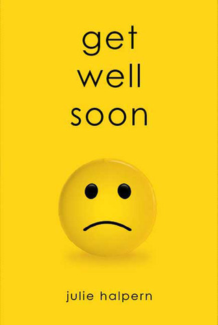 Get Well Soon (Anna Bloom, #1)