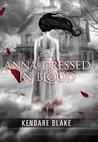 Anna Dressed in Blood (Anna, #1)