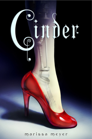 Cinder (Lunar Chronicles #1) by Marissa Meyer (2012)