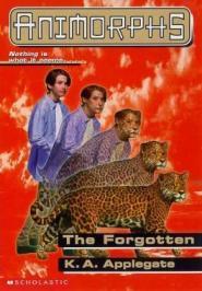 The Forgotten (Animorphs, #11)