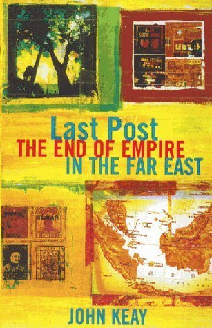 Last Post: The End Of Empire In The Far East