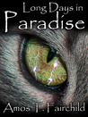 Long Days in Paradise (Shards of Heaven, #1)