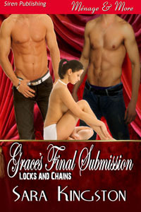 Grace's Final Submission (Locks & Chains, #1)