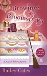 Brownies and Broomsticks (A Magical Bakery Mystery #1)