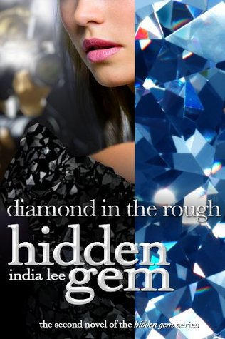 Diamond in the Rough by India Lee