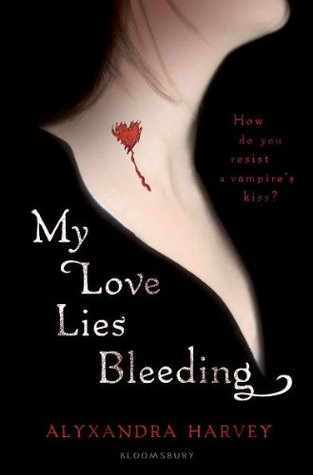 My Love Lies Bleeding (Drake Chronicles, #1)