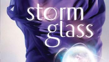 Storm Glass (Glass #1) – Maria V. Snyder