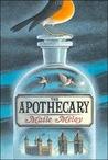 The Apothecary (The Apothecary, #1)