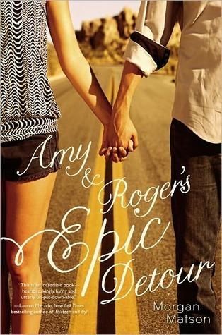 Amy and Roger's Epic Detour - Morgan Matson