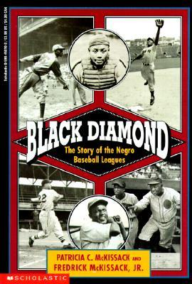 Black Diamond: The Story of the Negro Baseball Leagues