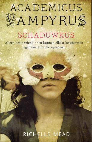 Schaduwkus (Academicus Vampyrus #3) – Richelle Mead