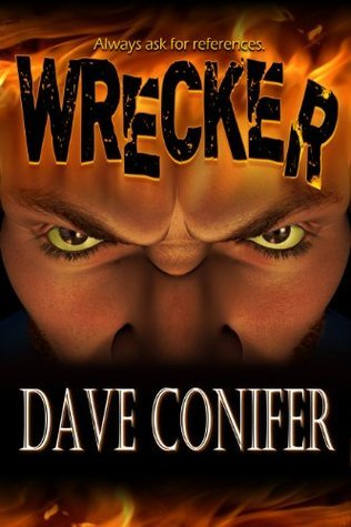 Wrecker by Dave Conifer