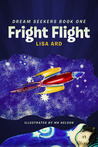 Fright Flight (Dream Seekers, #1)