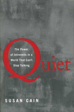 Quiet by Susan Cain on introversion