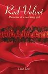 Red Velvet: Memoirs of a Working Girl