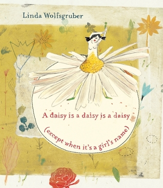 A daisy is a daisy is a daisy (except when it's a girl's name)