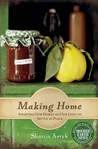 Making Home: Adapting Our Homes and Our Lives to Settle in Place