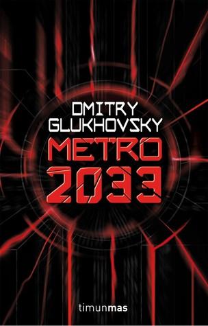 Metro 2033 (METRO #1)