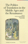 The Politics of Translation in the Middle Ages and the Renaissance