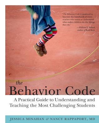 The behavior code / Jessica Minahan, Nancy Rappaport