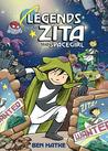 Legends of Zita the Spacegirl (Zita the Spacegirl, #2)