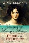 Georgiana Darcy's Diary: Jane Austen's Pride and Prejudice Continued