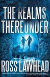 The Realms Thereunder (The Ancient Earth, #1)