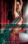 Tangled Web (Dezian Empire, #1)