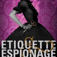 Double Mini Reviews: Etiquette & Espionage + Curtsies & Conspiracies by Gail Carriger