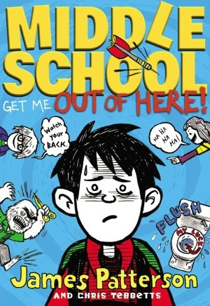 Middle School: Get Me Out of Here! (Middle School, #2)