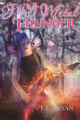 Fairy Metal Thunder (Songs of Magic, #1)