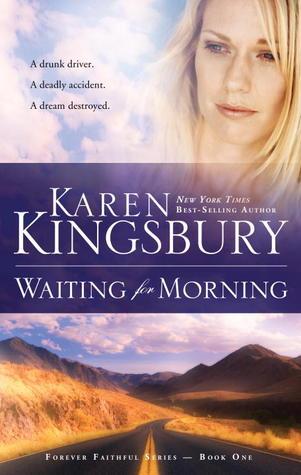 Waiting for Morning (Forever Faithful, Book 1)