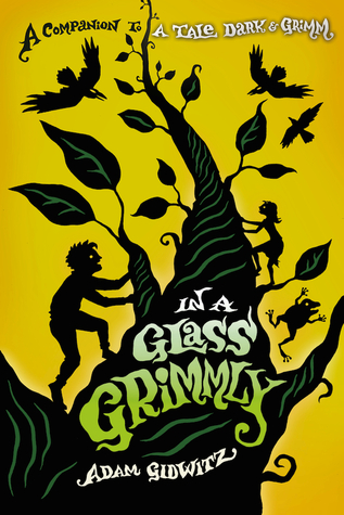 In A Glass Grimmly (A Tale Dark & Grimm #2)