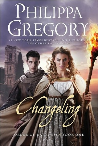 Changeling (Order of Darkness #1) – Philippa Gregory