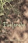 Faelorehn (The Otherworld Series, #1)