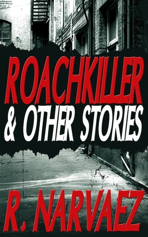 Roachkiller and Other Stories