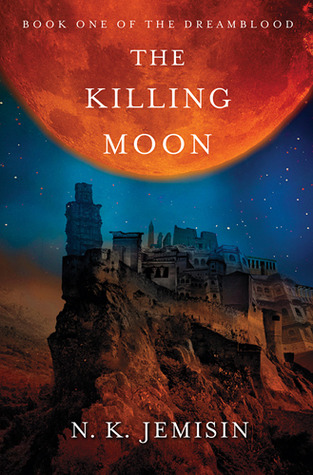 The Killing Moon NK Jemisin