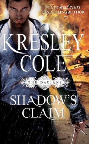Shadow's Claim (Immortals After Dark: The Dacians, #1)
