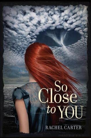 So Close to You (So Close to You, #1)
