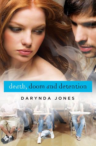 Death, Doom and Detention (Darklight, #2)