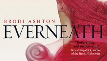 Everneath (Everneath #1) – Brodi Ashton