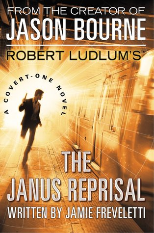 Robert Ludlum's (TM) The Janus Reprisal by Jamie Freveletti