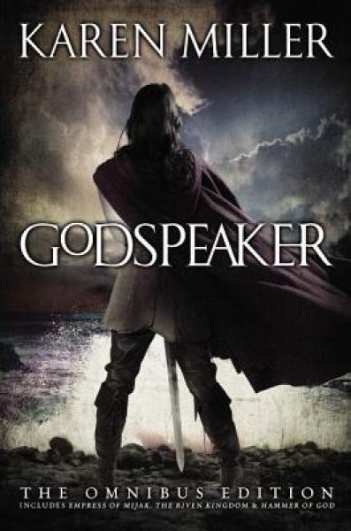The Godspeaker Trilogy-Karen Miller