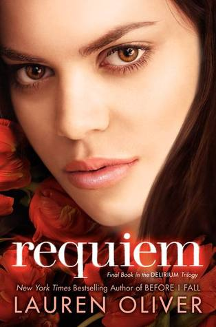 Requiem (Delirium #3) – Lauren Oliver