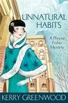 Unnatural Habits (Phryne Fisher #19)